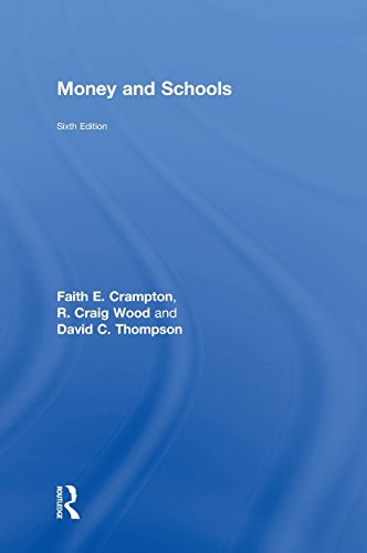 Money and Schools: Crampton, Faith E.; Wood, R. Craig; Thompson, David C.