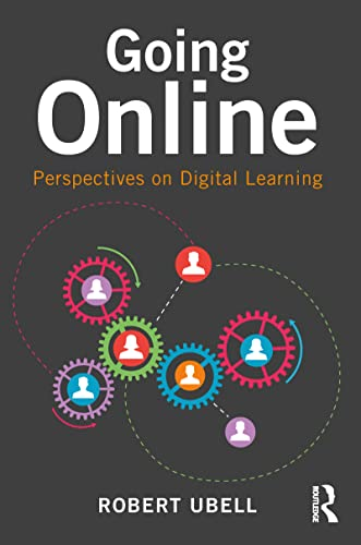 9781138025325: Going Online: Perspectives on Digital Learning
