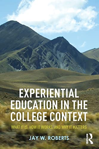 9781138025608: Experiential Education in the College Context