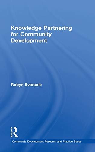Knowledge Partnering for Community Development: EVERSOLE, ROBYN