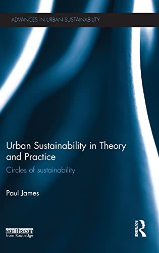 Urban Sustainability in Theory and Practice: James, Paul