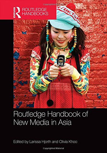 9781138026001: Routledge Handbook of New Media in Asia (Routledge Handbooks)