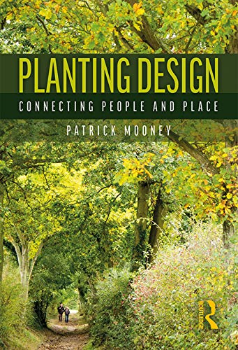 9781138026056: Planting Design: Connecting People and Place