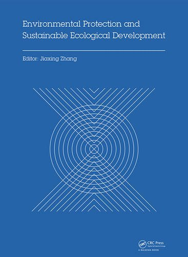 9781138026834: Environmental Protection and Sustainable Ecological Development: Proceedings of the 2014 International Conference on Environmental Protection and ... Wuhan, Hubei, China, October 24-26, 2014