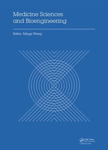 Medicine Sciences and Bioengineering (Hardcover)