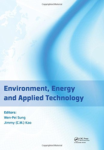 Environment, Energy and Applied Technology: Proceedings of the 2014 International Conference on ...