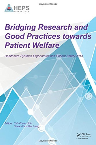 Bridging Research and Good Practices towards Patients Welfare: Proceedings of the 4th International...