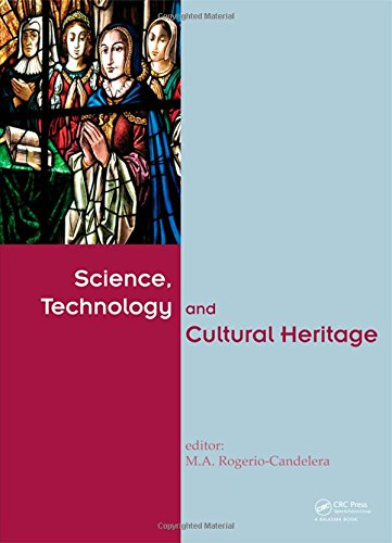 Science, Technology and Cultural Heritage (Hardcover): Miguel Angel Rogerio-candelera