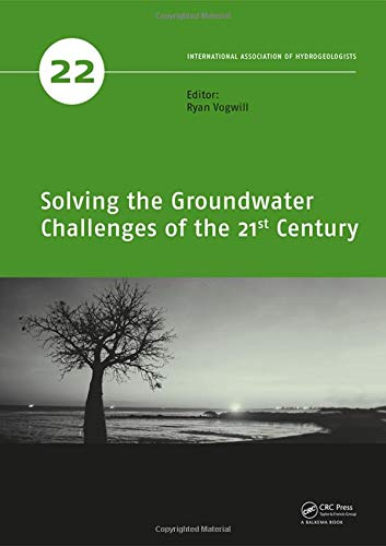 9781138027473: Solving the Groundwater Challenges of the 21st Century (IAH - Selected Papers on Hydrogeology)