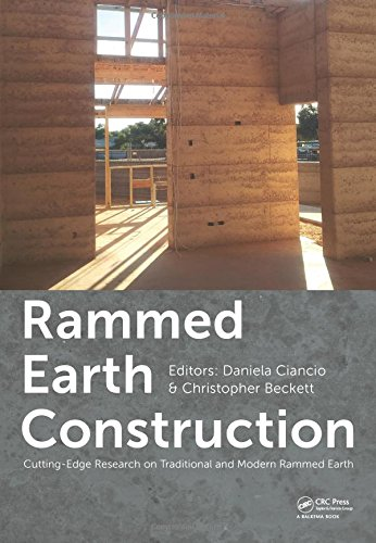 Rammed Earth Construction: Cutting-Edge Research on Traditional and Modern Rammed Earth: CRC Press