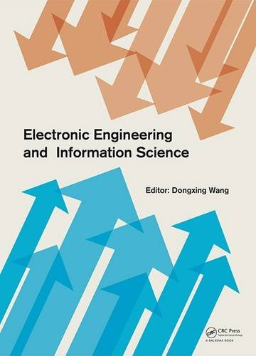 Electronic Engineering and Information Science 2015: Proceedings of the International Conference of...