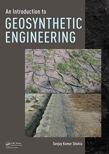 Introduction To Geosynthetic Engineering: Shukla