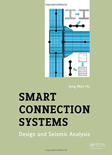 9781138027787: Smart Connection Systems: Design and Seismic Analysis