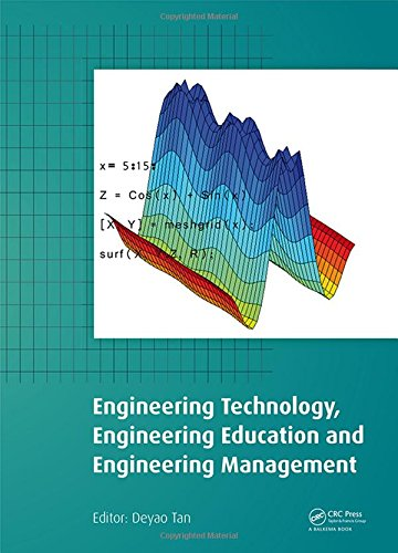 Engineering Technology, Engineering Education and Engineering Management: Proceedings of the 2014 ...