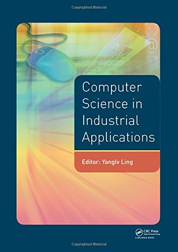 9781138028135: Computer Science in Industrial Application: Proceedings of the 2014 Pacific-Asia Workshop on Computer Science and Industrial Application (CSIA 2014), Bangkok, Thailand, November 17-18, 2014