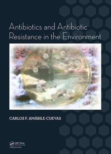 9781138028395: Antibiotics and Antibiotic Resistance in the Environment
