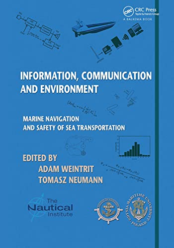 9781138028579: Information, Communication and Environment: Marine Navigation and Safety of Sea Transportation