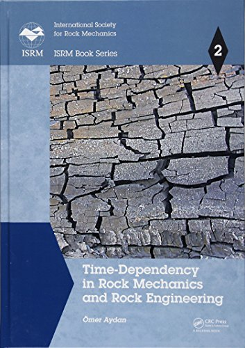 9781138028630: Time-Dependency in Rock Mechanics and Rock Engineering (ISRM Book Series)