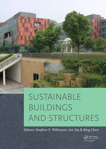 9781138028982: Sustainable Buildings and Structures: Proceedings of the 1st International Conference on Sustainable Buildings and Structures (Suzhou, P.R. China, 29 October - 1 November 2015)