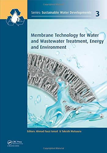 Membrane Technology for Water and Wastewater Treatment Energy and Environment (Sustainable Water ...