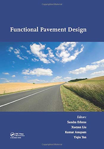 Functional Pavement Design IV: Proceedings of the 4th Chinese-european Workshop on Functional ...