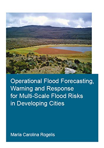 Operational Flood Forecasting, Warning and Response for Multi-Scale Flood Risks in Developing ...