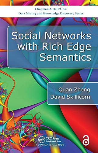 9781138032439: Social Networks with Rich Edge Semantics (Chapman & Hall/CRC Data Mining and Knowledge Discovery Series)