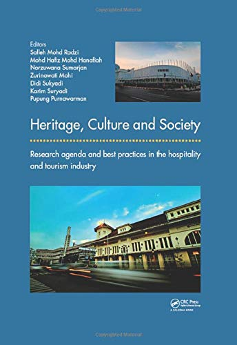 9781138032767: Heritage, Culture and Society: Research agenda and best practices in the hospitality and tourism industry