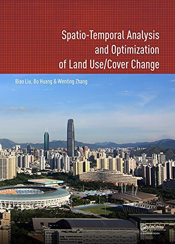 9781138033153: Spatio-temporal Analysis and Optimization of Land Use/Cover Change: Shenzhen as a Case Study