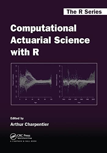 9781138033788: Computational Actuarial Science with R (Chapman & Hall/CRC The R Series)