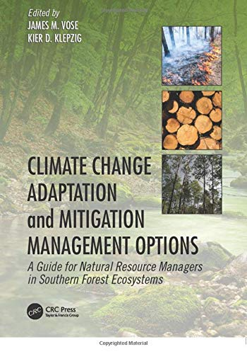 9781138033917: Climate Change Adaptation and Mitigation Management Options: A Guide for Natural Resource Managers in Southern Forest Ecosystems