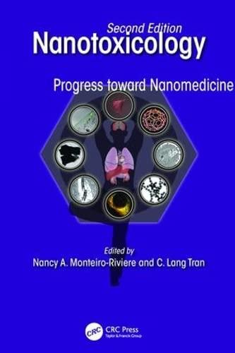 9781138033993: Nanotoxicology: Progress toward Nanomedicine, Second Edition