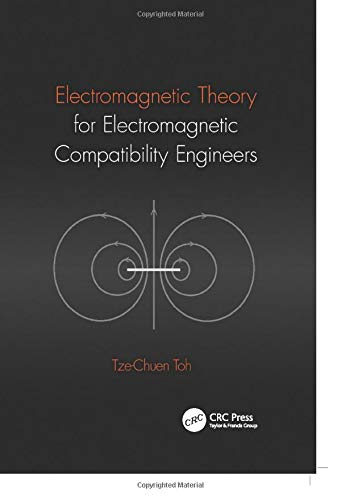 9781138034075: Electromagnetic Theory for Electromagnetic Compatibility Engineers
