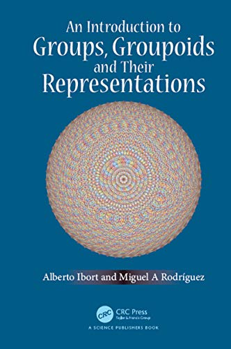 9781138035867: An Introduction to Groups, Groupoids and Their Representations