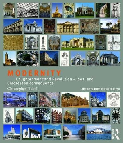 9781138038820: Architecture in Context: Boxset: Modernity: Enlightenment and Revolution – ideal and unforeseen consequence (Volume 7)