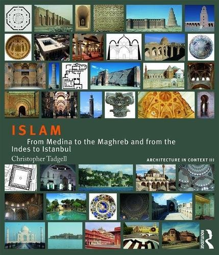 9781138038899: Architecture in Context: Boxset: Islam: From Medina to the Maghreb and from the Indies to Istanbul (Volume 3)