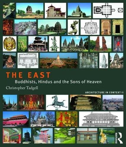 9781138038981: The East: Buddhists, Hindus and the Sons of Heaven (Volume 2)