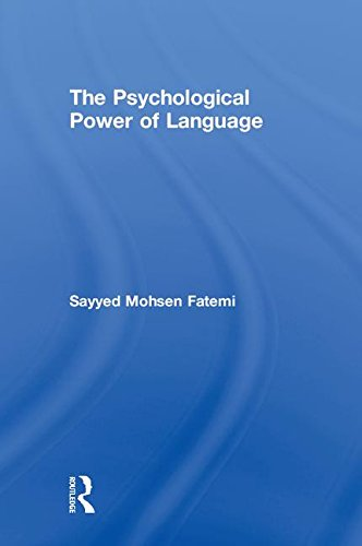 The Psychological Power of Language: Fatemi, Sayyed Mohsen