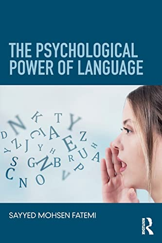 The Psychological Power of Language (Paperback): Sayyed Mohsen Fatemi