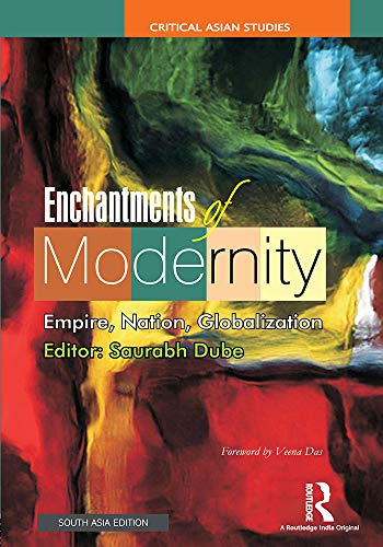 9781138047501: Enchantments of Modernity: Empire, Nation, Globalization
