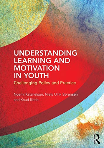 Understanding Learning and Motivation in Youth: Challenging: Noemi Katznelson, Niels