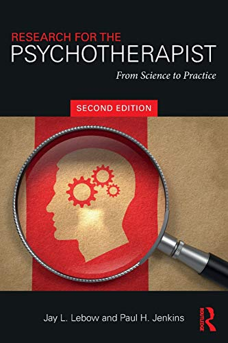 9781138049505: Research for the Psychotherapist: From Science to Practice
