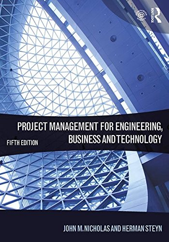 Project Management For Engineering Business And Technology,: John M. Nicholas,