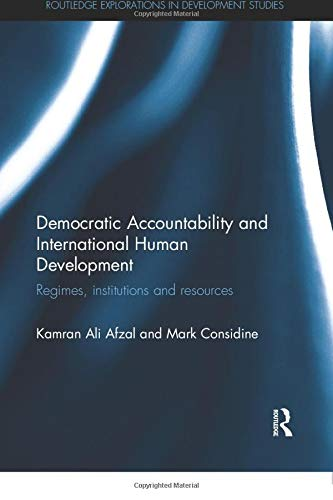 9781138057210: Democratic Accountability and International Human Development: Regimes, institutions and resources (Routledge Explorations in Development Studies)
