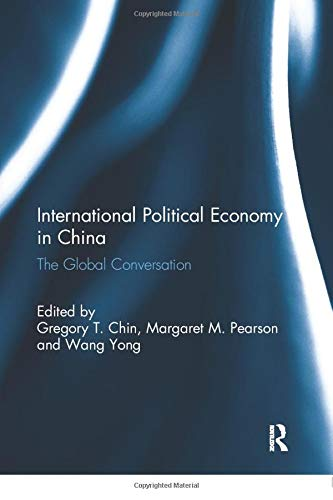 9781138058033: International Political Economy in China: The Global Conversation