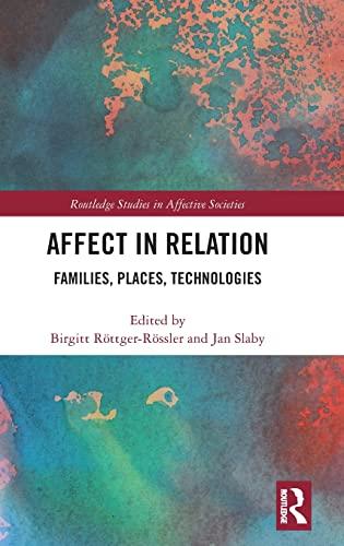 Affect in Relation: Birgitt Röttger-Rössler (editor),