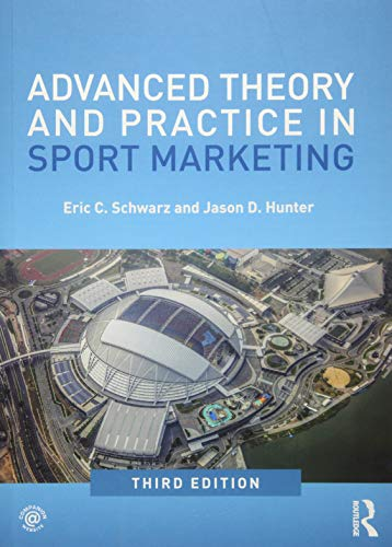 9781138061583: Advanced Theory and Practice in Sport Marketing