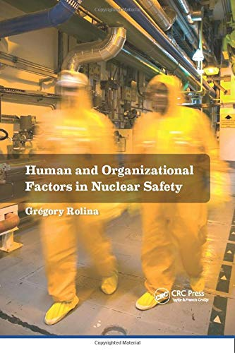 9781138071643: Human and Organizational Factors in Nuclear Safety: The French Approach to Safety Assessments