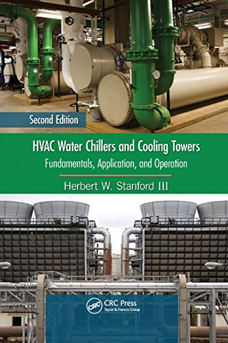HVAC Water Chillers and Cooling Towers: Fundamentals,: STANFORD III, HERBERT