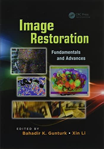 9781138071773: Image Restoration: Fundamentals and Advances (Digital Imaging and Computer Vision)